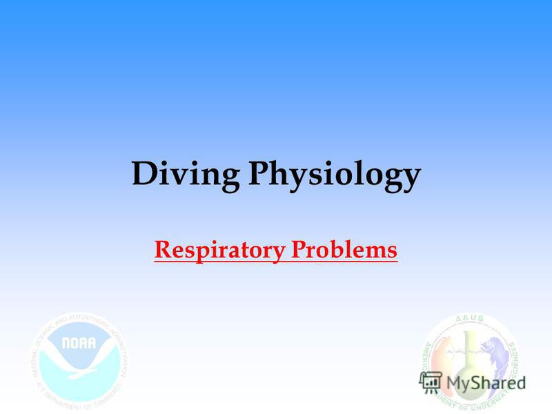 Diving Physiology Respiratory Problems