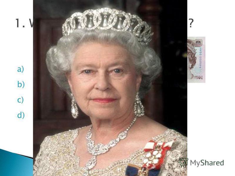 a) The Queen b) The tsar c) The Princess d) The Prince