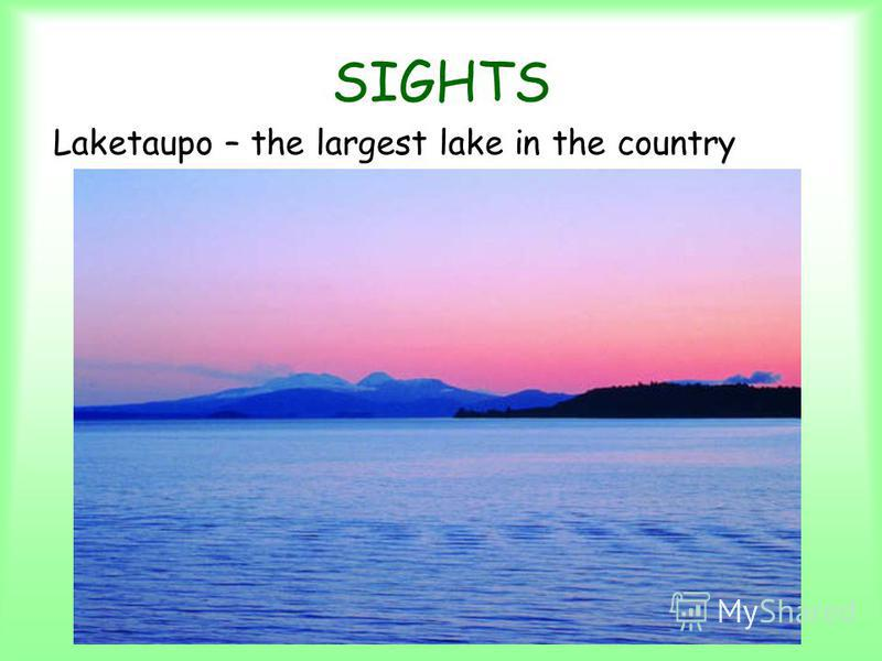 SIGHTS Laketaupo – the largest lake in the country