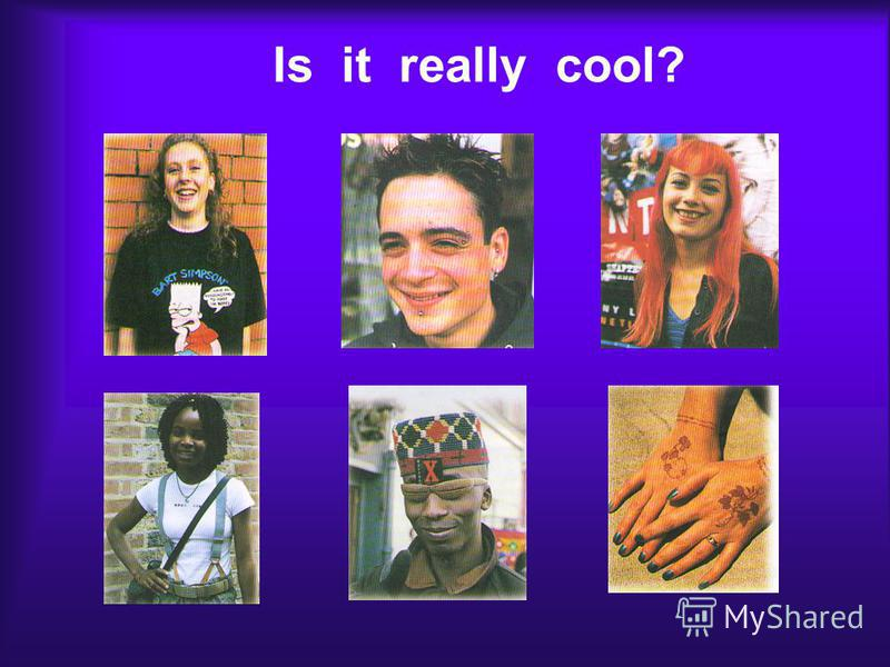 Is it really cool?