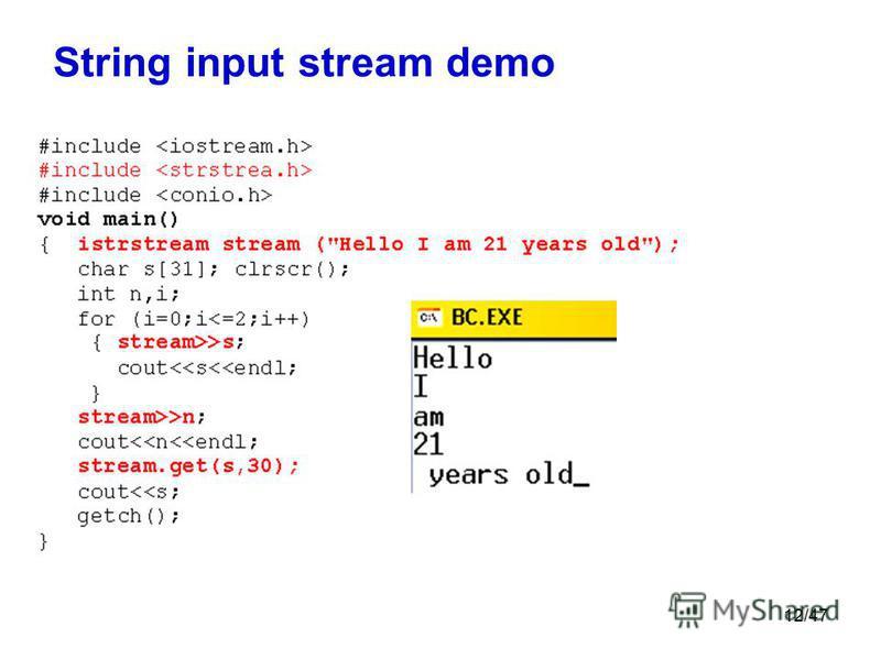 12/47 String input stream demo