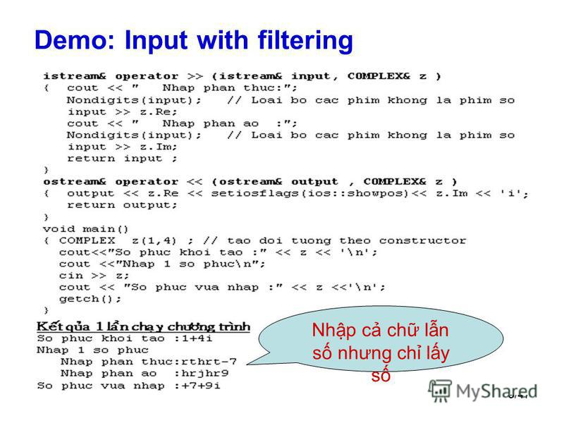 9/47 Demo: Input with filtering Nhp c ch ln s nhưng ch ly s