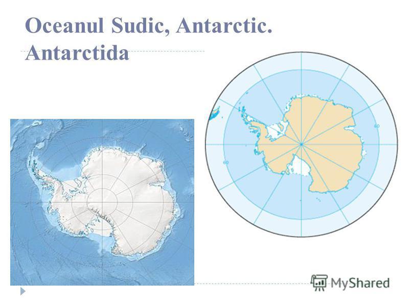 Oceanul Sudic, Antarctic. Antarctida