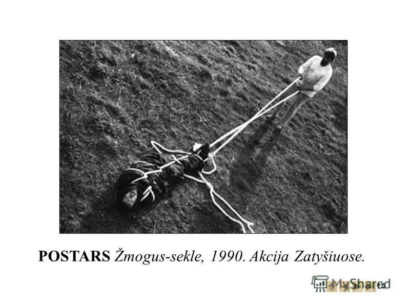 14 POSTARS Žmogus-sekle, 1990. Akcija Zatyšiuose.