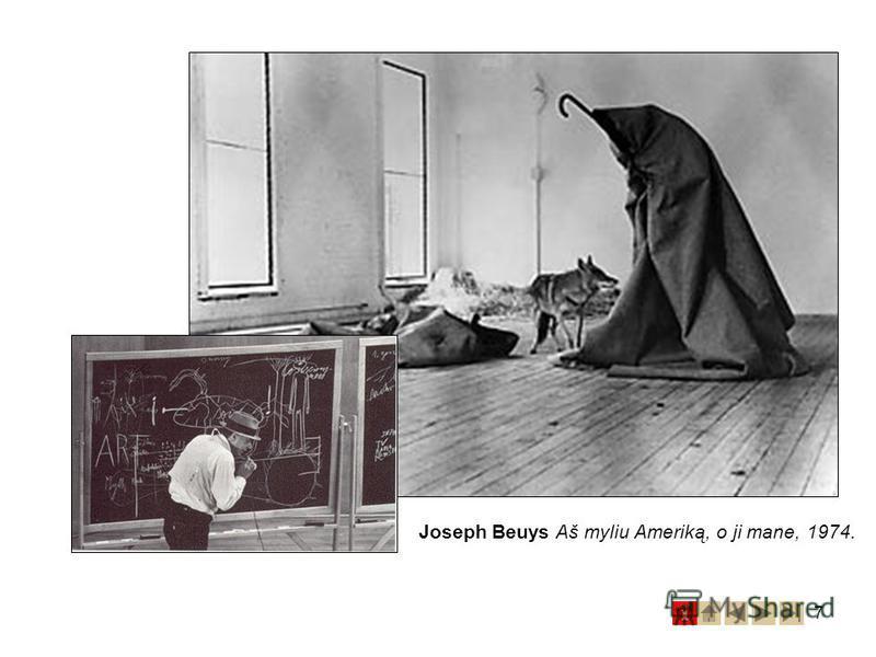 7 Joseph Beuys Aš myliu Ameriką, o ji mane, 1974.