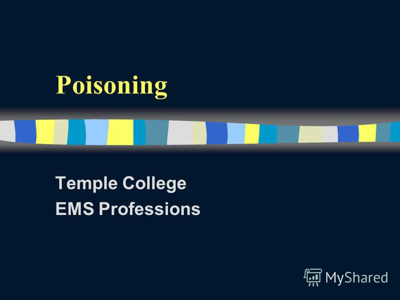 Poisoning Temple College EMS Professions