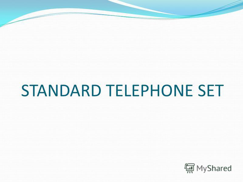 STANDARD TELEPHONE SET
