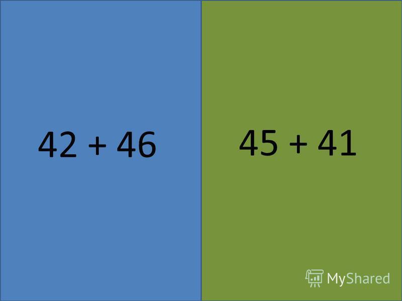 44 + 33 22 + 77