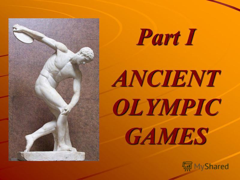 Part I ANCIENT OLYMPIC GAMES