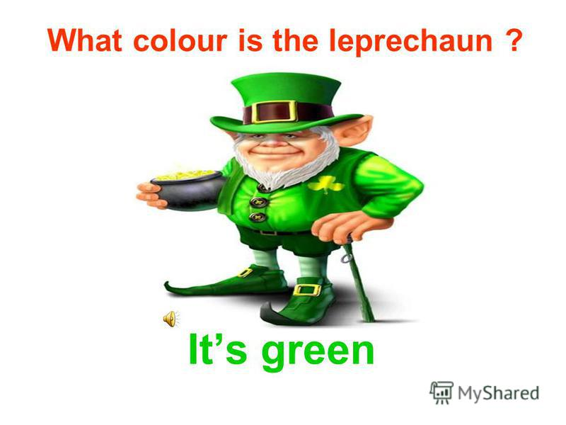 According to St. Patrick's Day: Parades, Shamrocks, and Leprechauns by Elaine Landau, the legend is that the fairies pay the leprechauns for their work with golden coins, which the