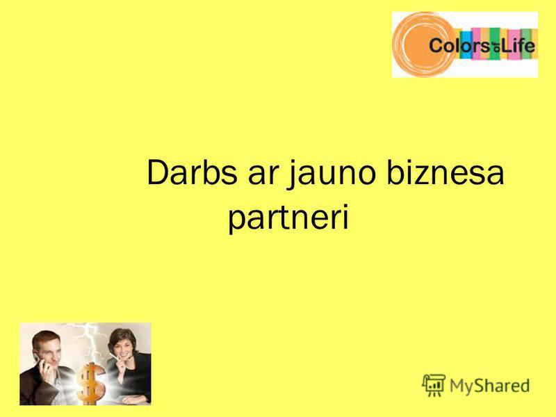 Darbs ar jauno biznesa partneri