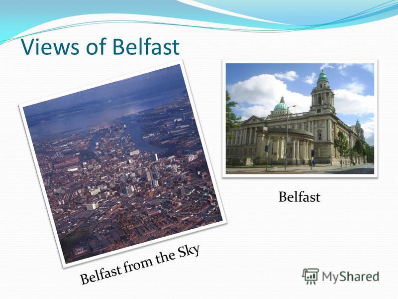 Views of Belfast Belfast from the Sky Belfast