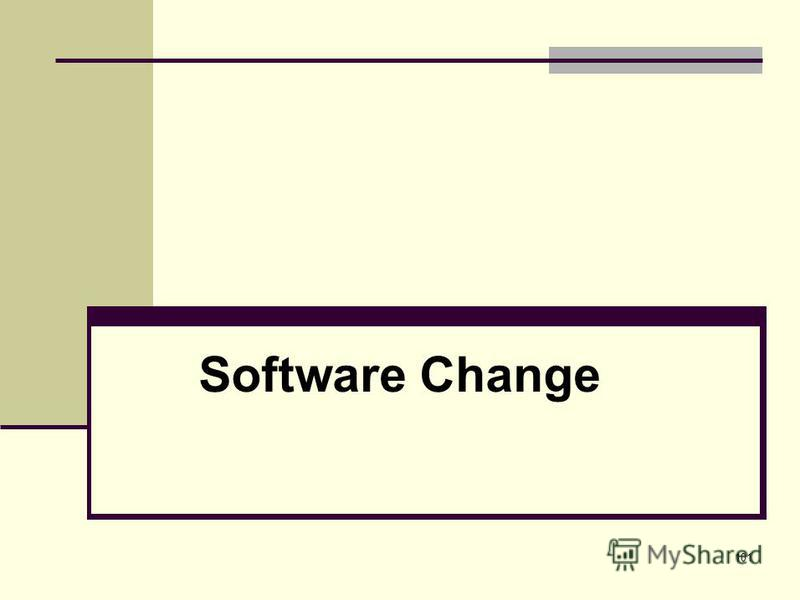 101 Software Change