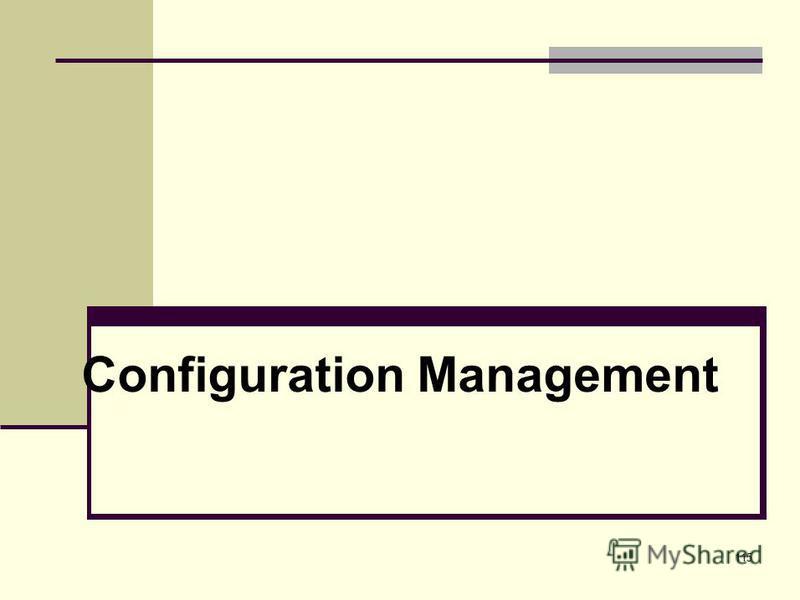 115 Configuration Management