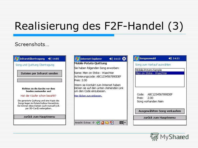 19 Realisierung des F2F-Handel (3) Screenshots…