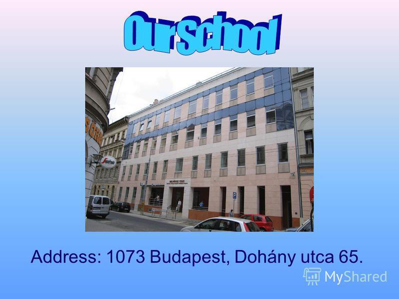 Address: 1073 Budapest, Dohány utca 65.