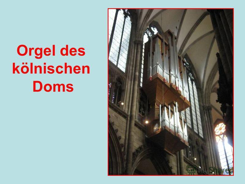 Orgel des kölnischen Doms