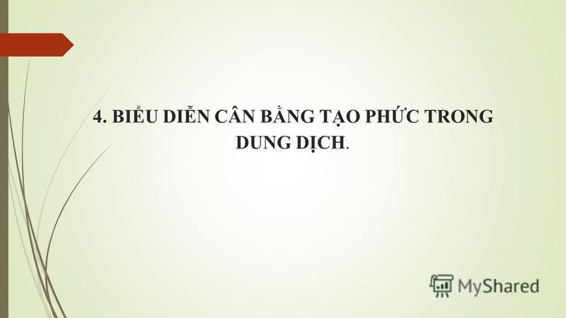4. BIU DIN CÂN BNG TO PHC TRONG DUNG DCH.