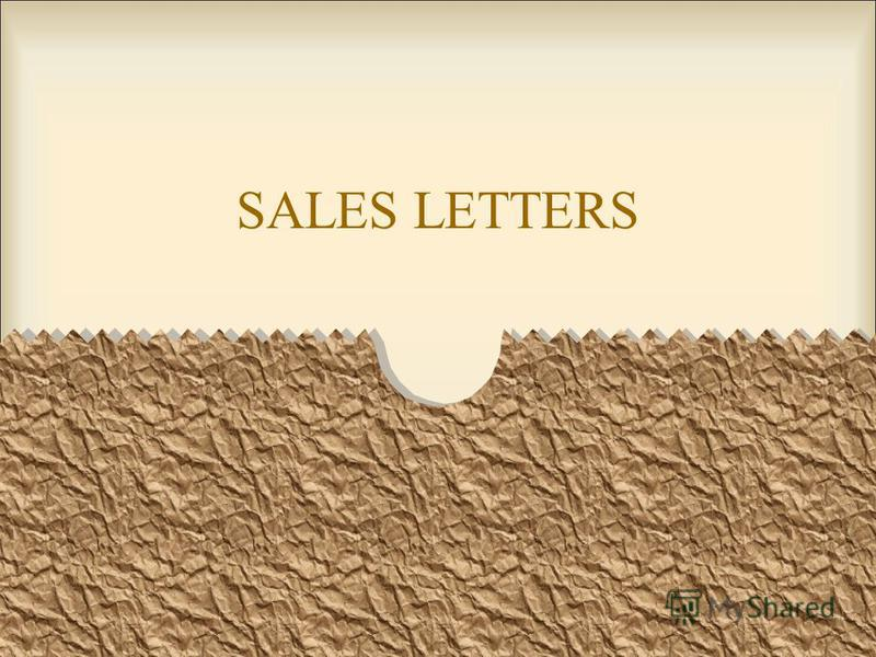 Prezentaciya Na Temu Sales Letters When Writing A Sales Letter It