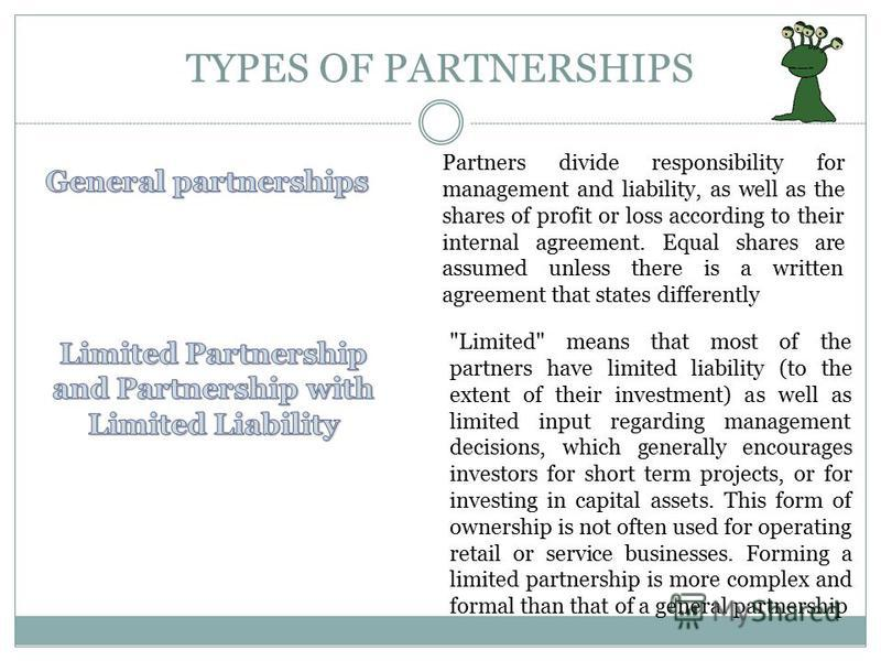 Partnerships ADVANTAGES The profits from the business flow directly through to the partners' personal tax returns Prospective employees may be attracted to the business if given the incentive to become a partner The business usually will benefit from