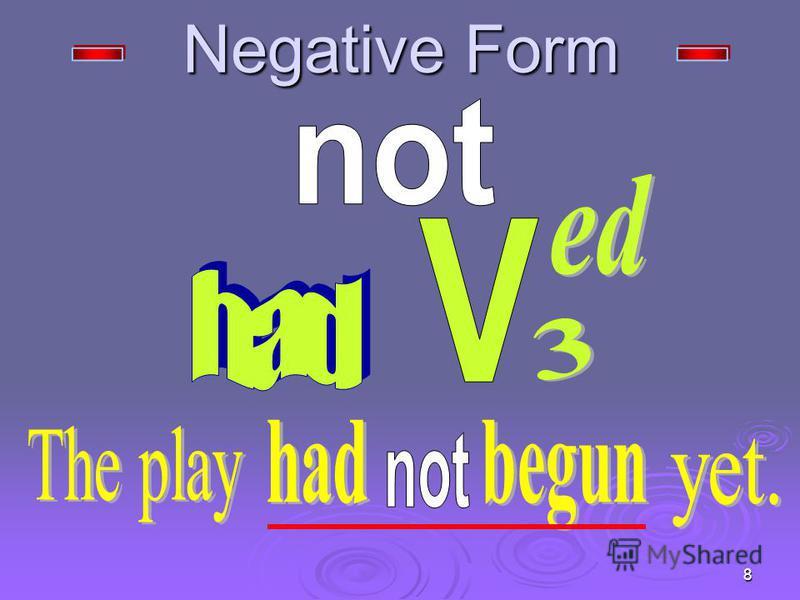 8 Negative Form