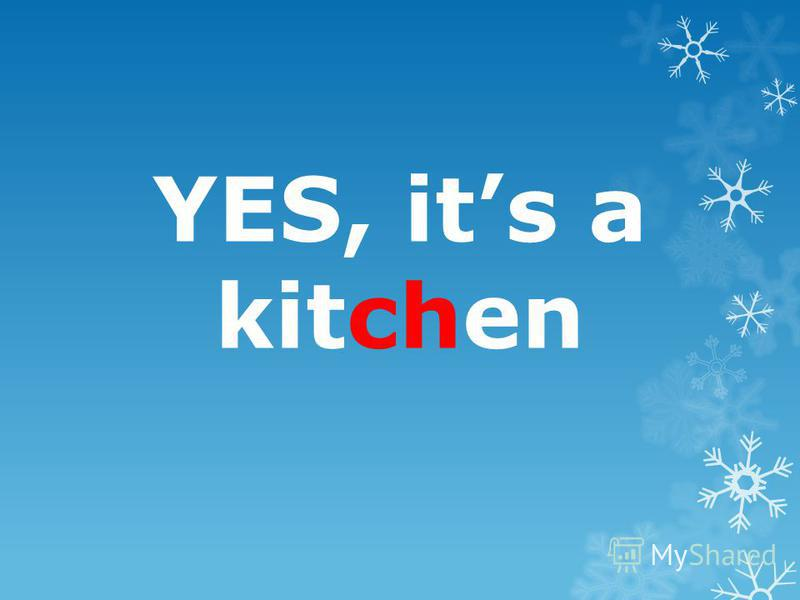 YES, its a kitchen