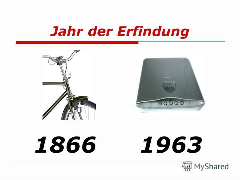 Jahr der Erfindung 18661963