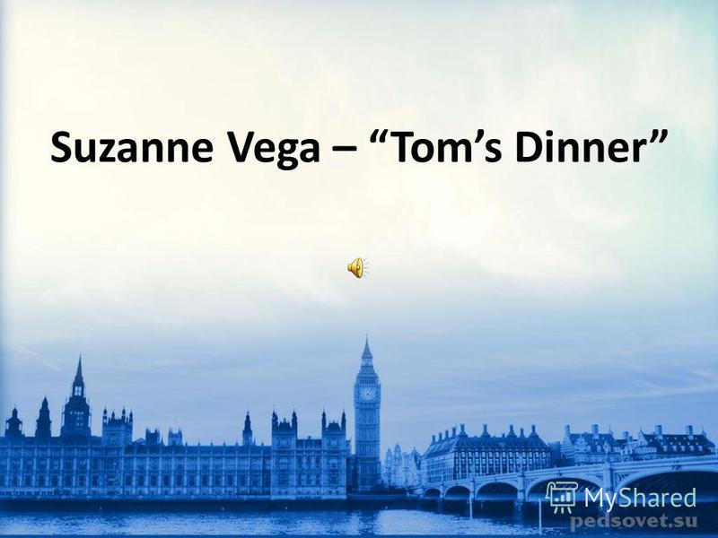 Suzanne Vega – Toms Dinner