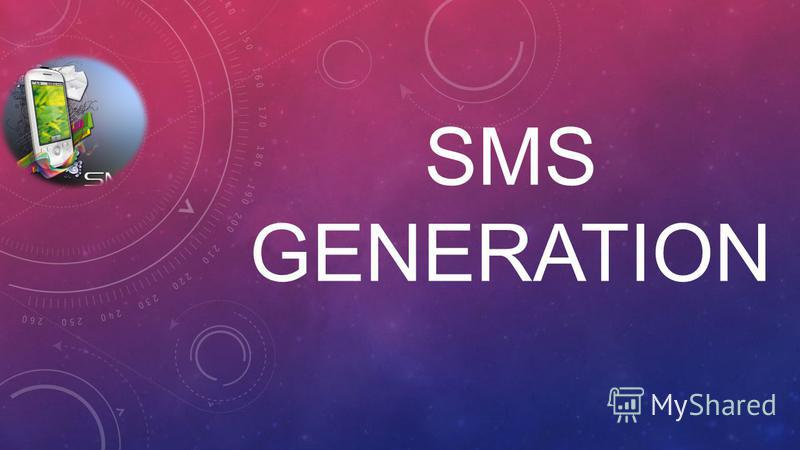 SMS GENERATION