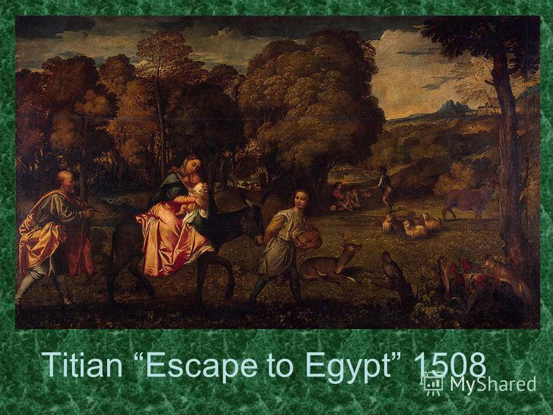 Titian Escape to Egypt 1508