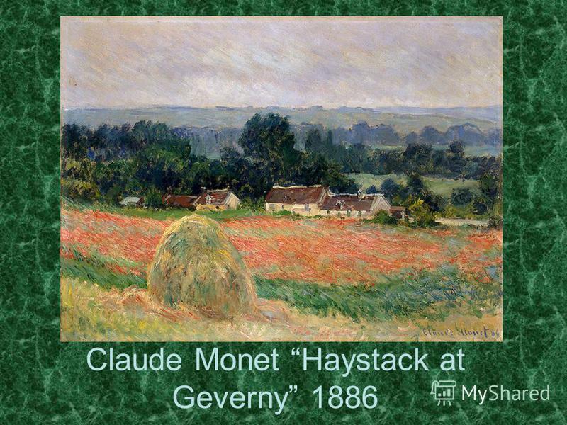 Claude Monet Haystack at Geverny 1886