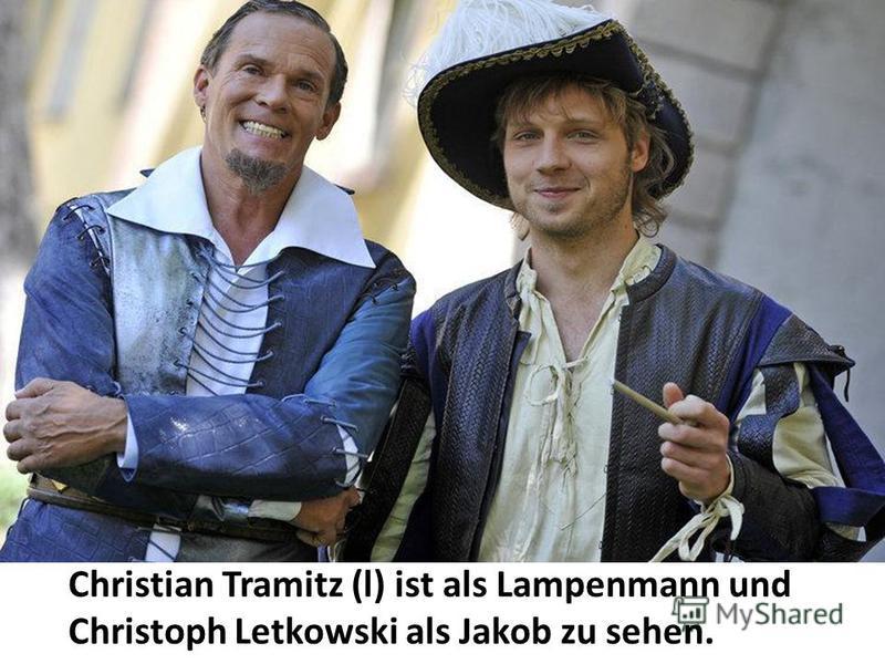 Christian Tramitz (l) ist als Lampenmann und Christoph Letkowski als Jakob zu sehen.