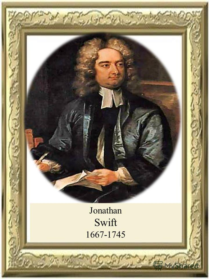 Jonathan Swift 1667-1745