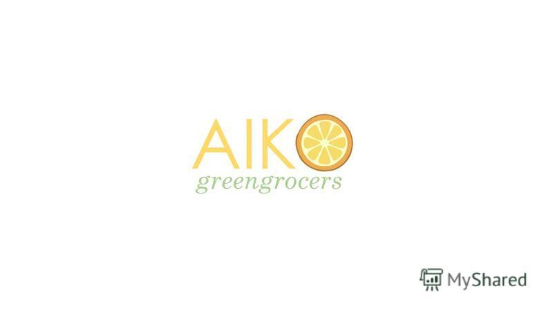 AIK greengrocers