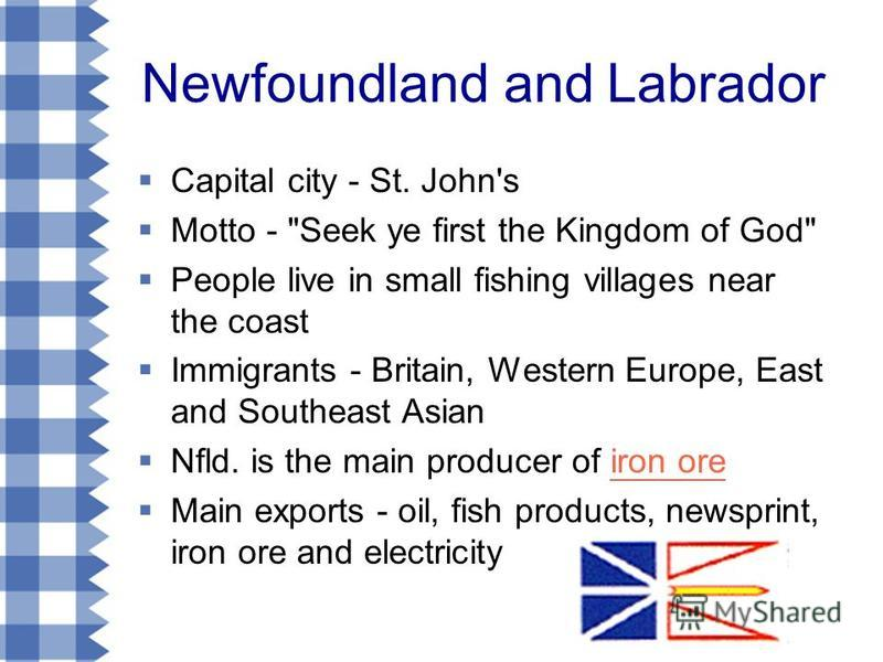 Newfoundland and Labrador Capital city - St. John's Motto -