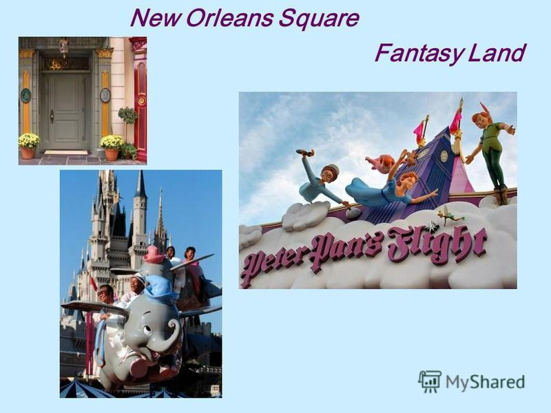 New Orleans Square Fantasy Land