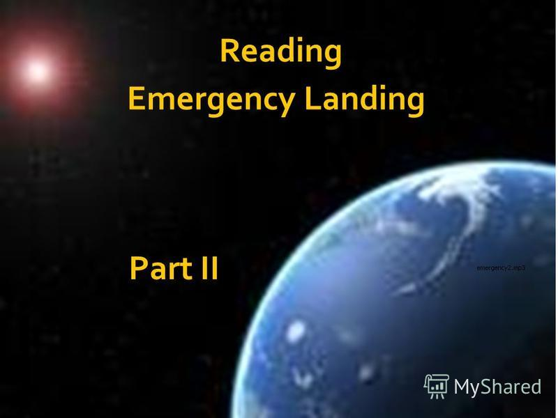 Reading Emergency Landing Part II