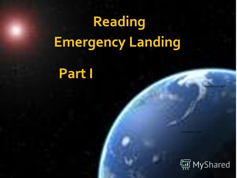 Reading Part I Emergency Landing