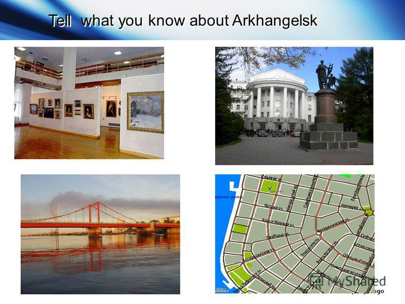 www.themegallery.com Company Logo Tell what you know about Arkhangelsk