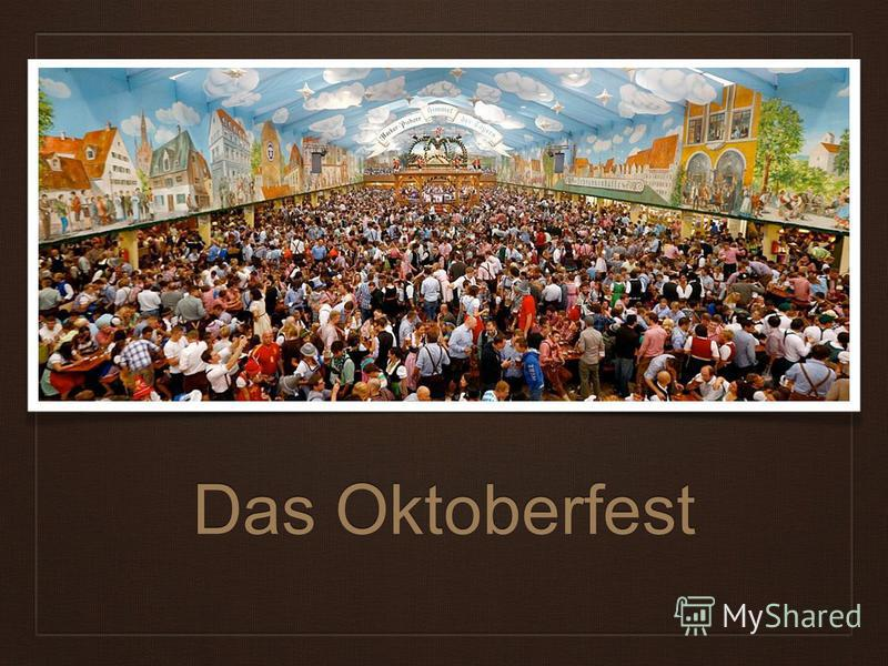 Das Oktoberfest
