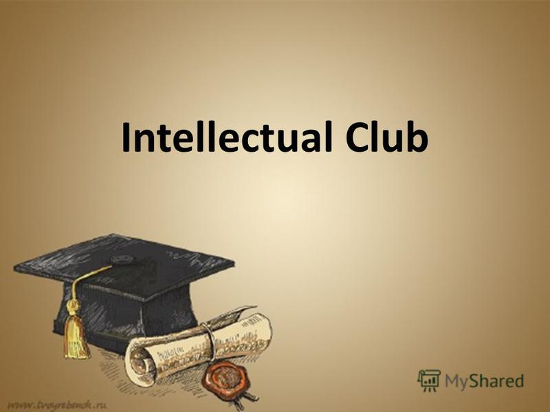 Intellectual Club