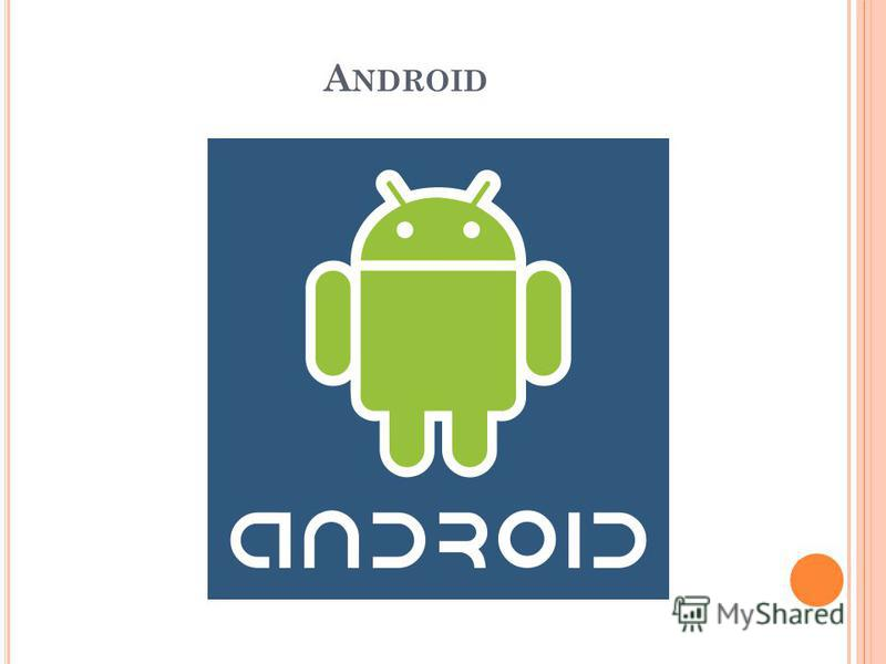 A NDROID