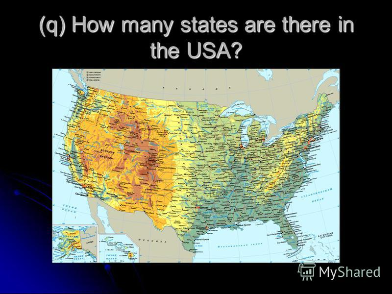 (q) How many states are there in the USA?