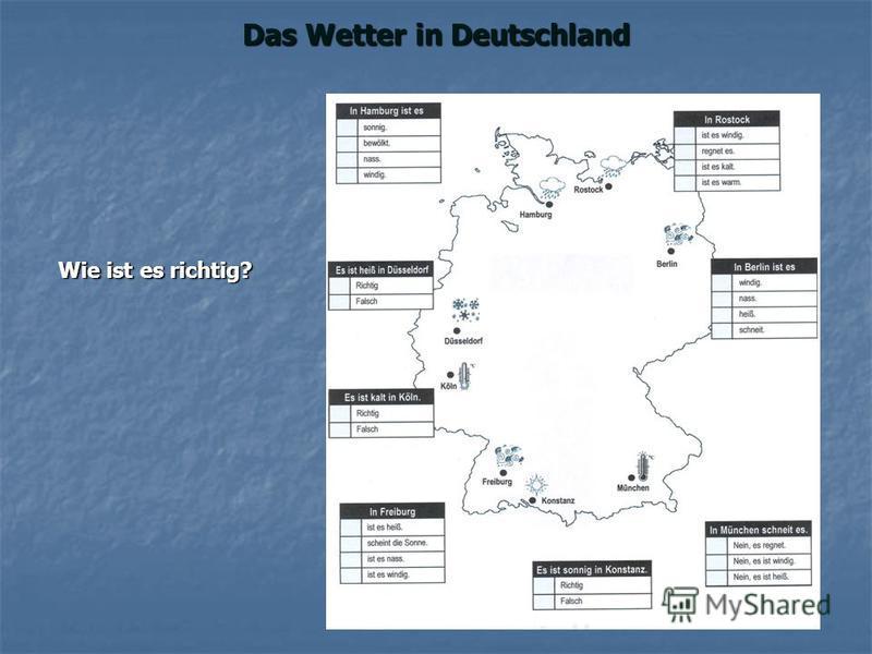 Das Wetter in Deutschland Wie ist es richtig?
