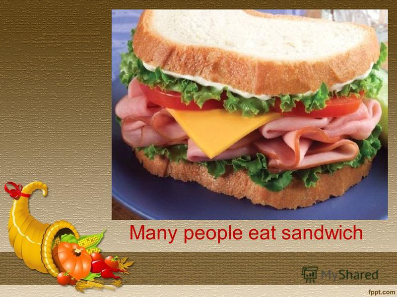 Many people eat sandwich