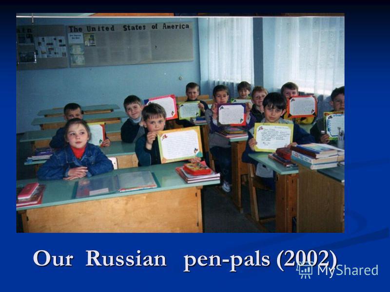 Our Russian pen-pals (2002)