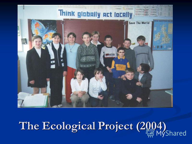The Ecological Project (2004)