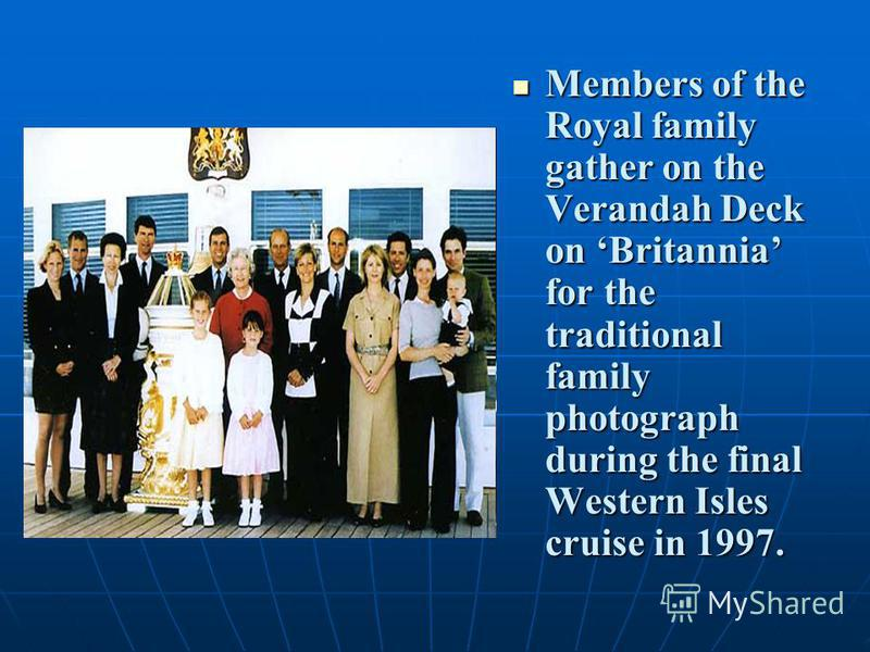 Members of the Royal family gather on the Verandah Deck on Britannia for the traditional family photograph during the final Western Isles cruise in 1997. Members of the Royal family gather on the Verandah Deck on Britannia for the traditional family