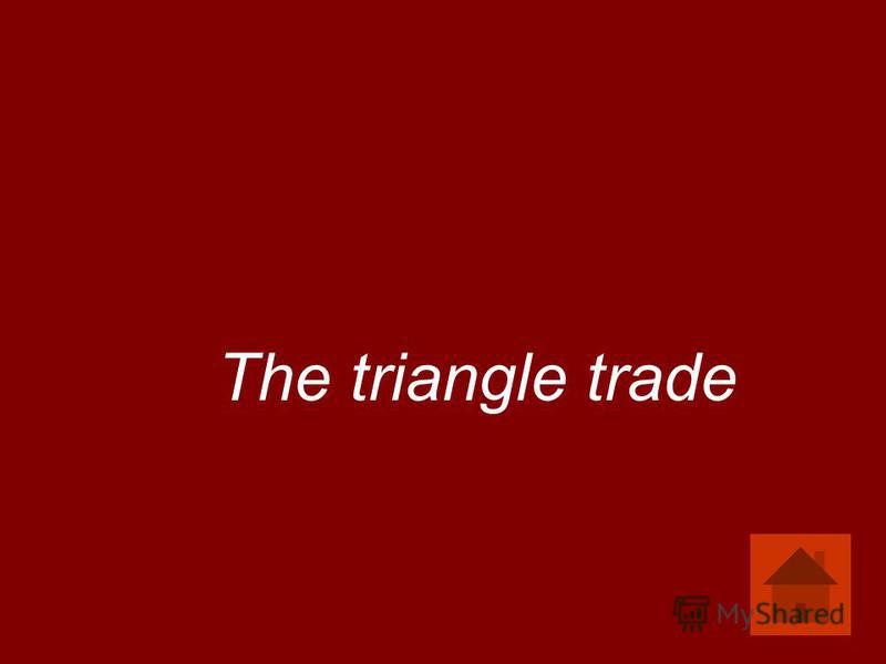 The triangle trade