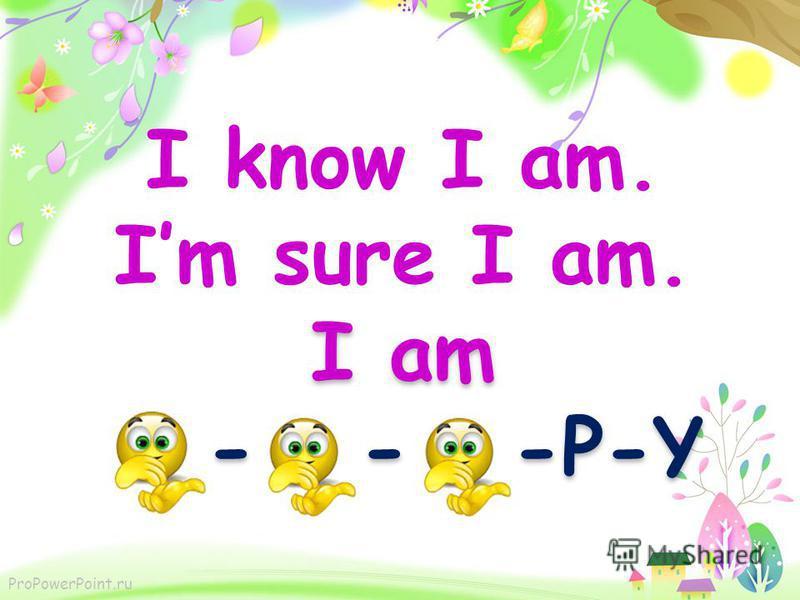 ProPowerPoint.ru I am -P-Y